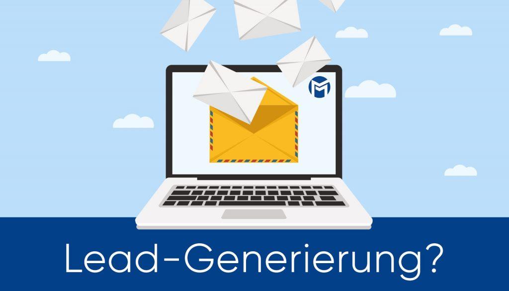 So generierst Du effizient Leads und Abonnenten für deinen E-Mail-Verteiler