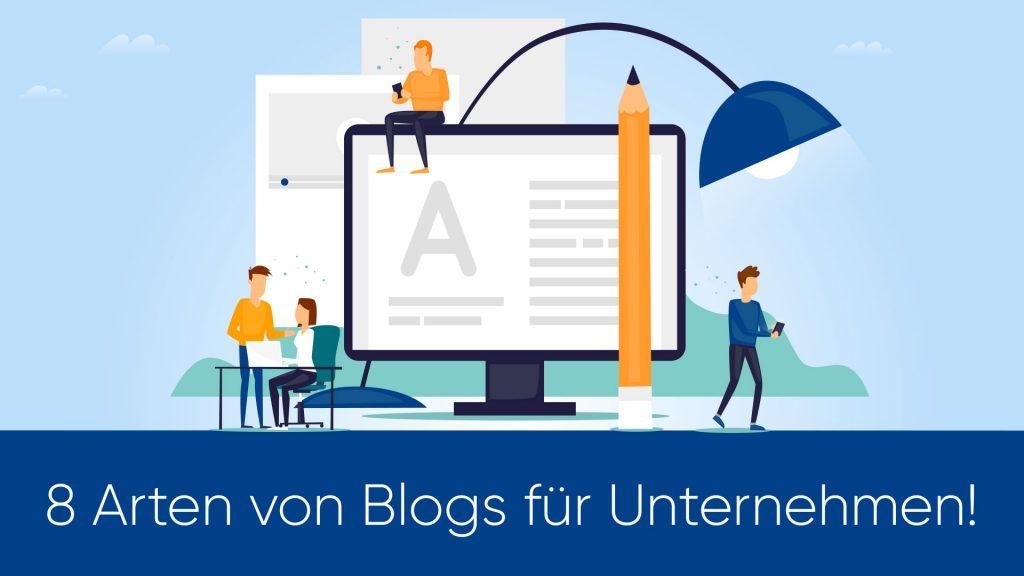 Acht verschiedene Arten von Blogs und wie Du sie nutzen kannst