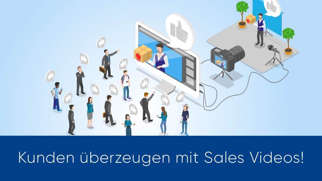 Sales Videos: So überzeugst Du deine Kunden!