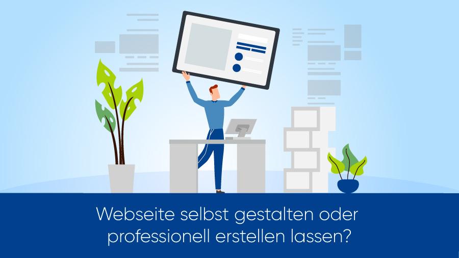 Webseite selbst gestalten oder professionell erstellen lassen?
